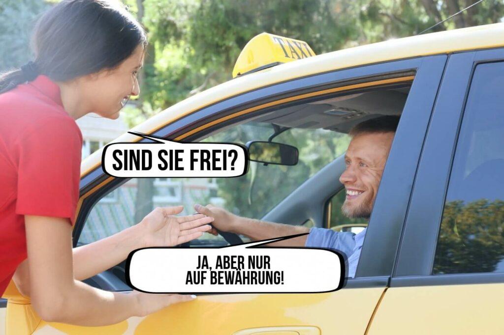 Taxifahrer Spruch