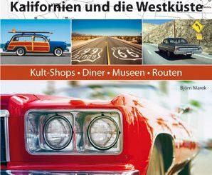 USA-Reiseführer für Autofans von Björn Marek